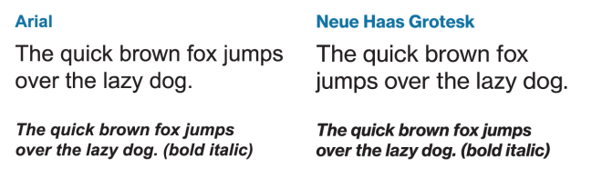 Arial vs. Neue Haas Grotesk Text Pro